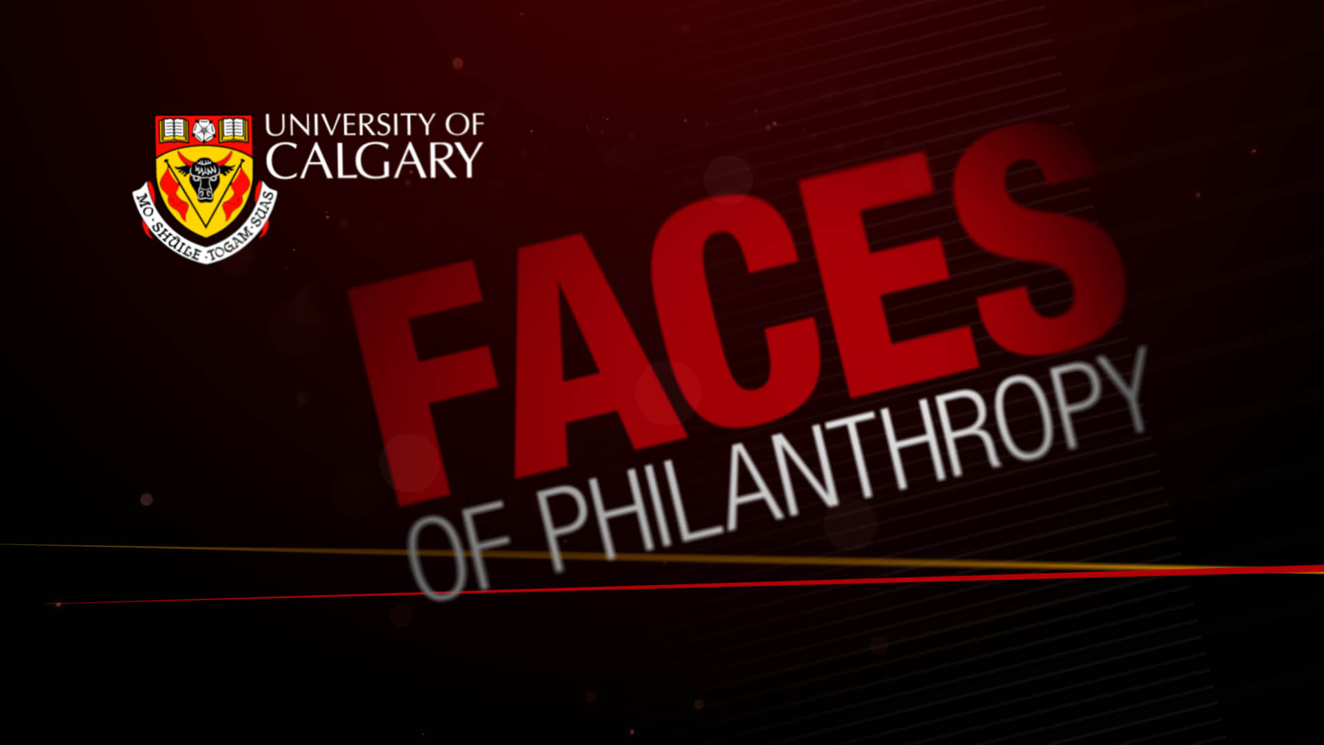 Faces of Philanthropy – University of Calgary